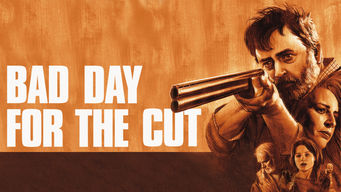 Bad Day for the Cut on Netflix UK