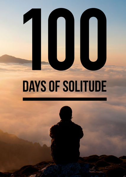 100 Days Of Solitude (100 días de soledad)
