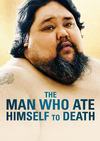 The Man Who Ate Himself to Death