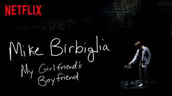 Mike Birbiglia: My Girlfriend's Boyfriend (2013)