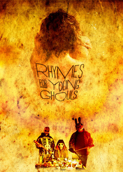 Rhymes for Young Ghouls on Netflix UK