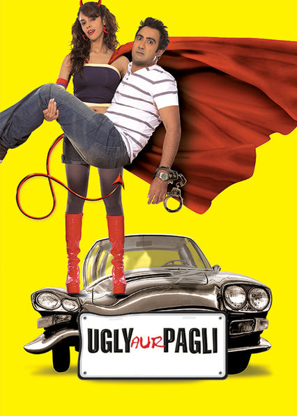 Ugly Aur Pagli on Netflix UK