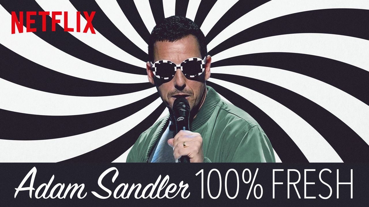 ADAM SANDLER 100% FRESH on Netflix UK