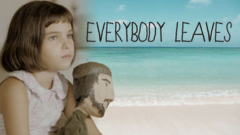 Everybody Leaves (2015)