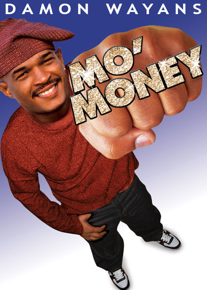 Mo' Money on Netflix UK