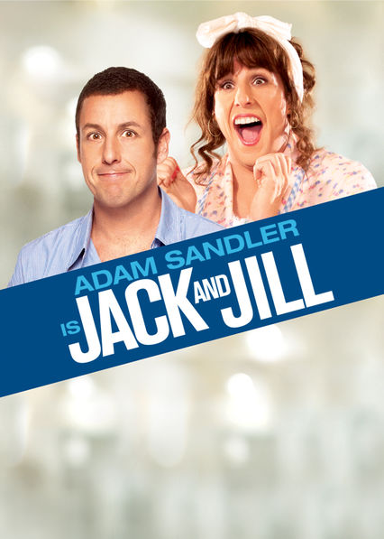Jack And Jill Dvd Release Date March 6 2012: Is 'Jack And Jill' (2011) Available To Watch On UK Netflix