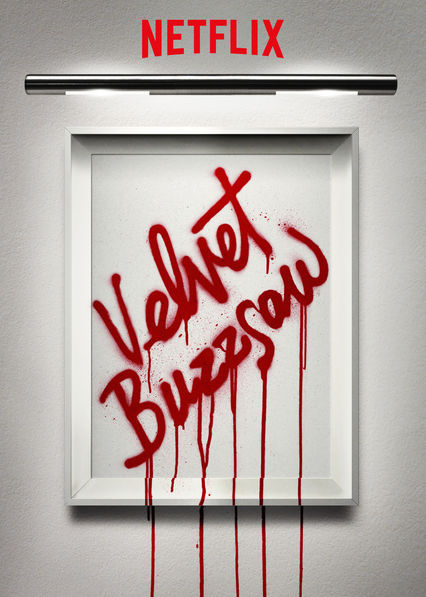 Velvet Buzzsaw on Netflix UK