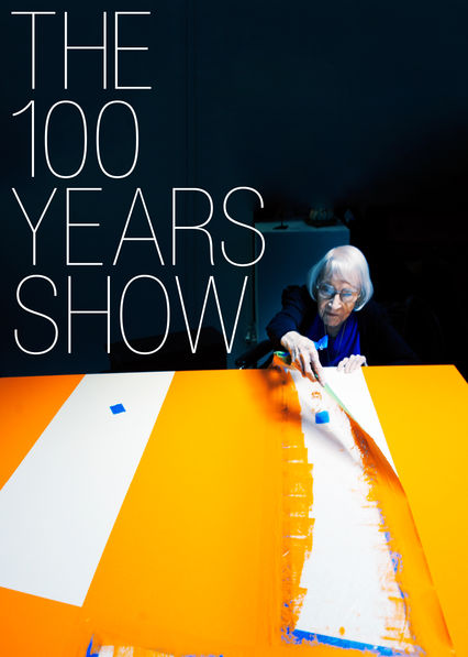 The 100 Years Show on Netflix USA