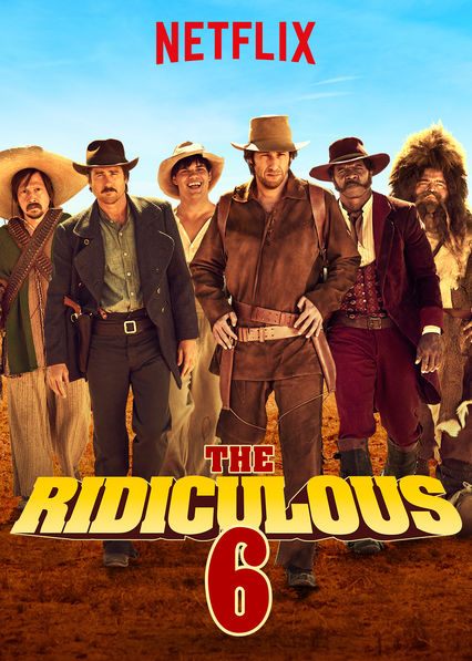 The Ridiculous 6 on Netflix UK