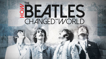 How the Beatles Changed the World (2017)