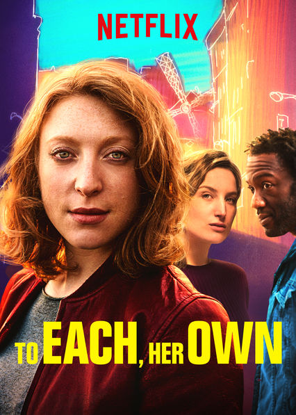 To Each, Her Own on Netflix UK