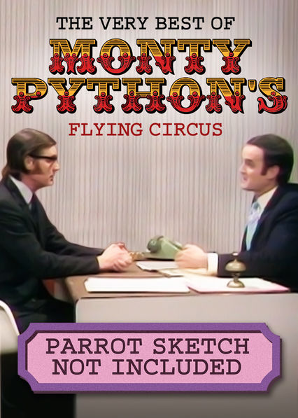 Parrot Sketch Not Included: Twenty Years of Monty Python on Netflix UK