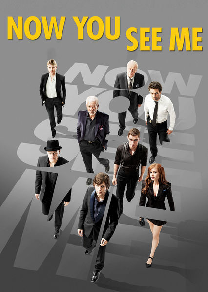 Now You See Me on Netflix UK