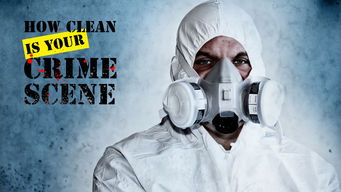 How Clean Is Your Crime Scene (2009)
