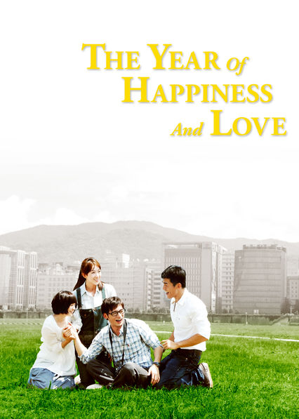 The Year of Happiness and Love on Netflix UK