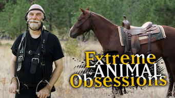 Extreme Animal Obsessions on Netflix UK