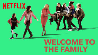 Welcome to the Family (2018)