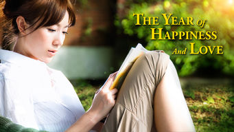 The Year of Happiness and Love (2009)