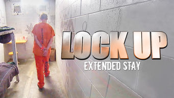 Lockup: Extended Stay (2017)