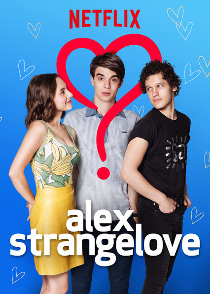 Alex Strangelove on Netflix UK