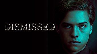 Dismissed (2017)
