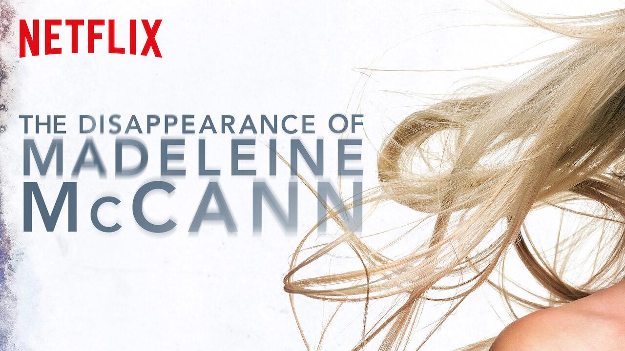 The Disappearance of Madeleine McCann on Netflix UK