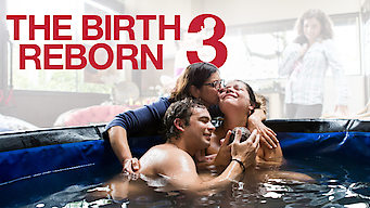 The Birth Reborn 3 (2018)