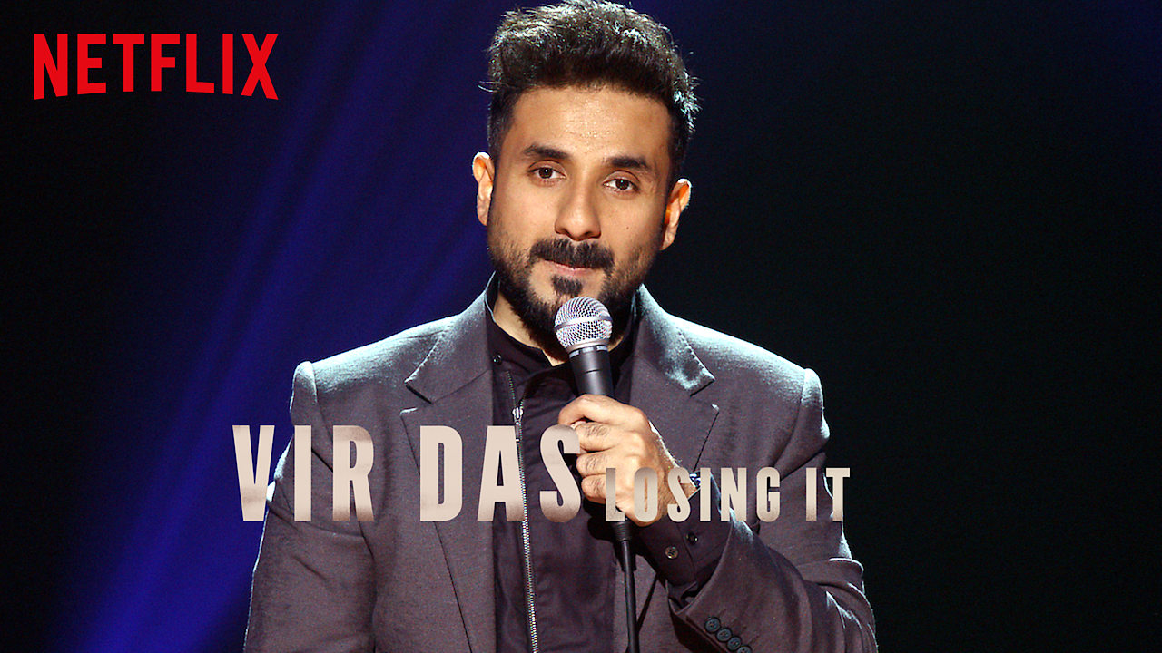 Vir Das: Losing It on Netflix UK