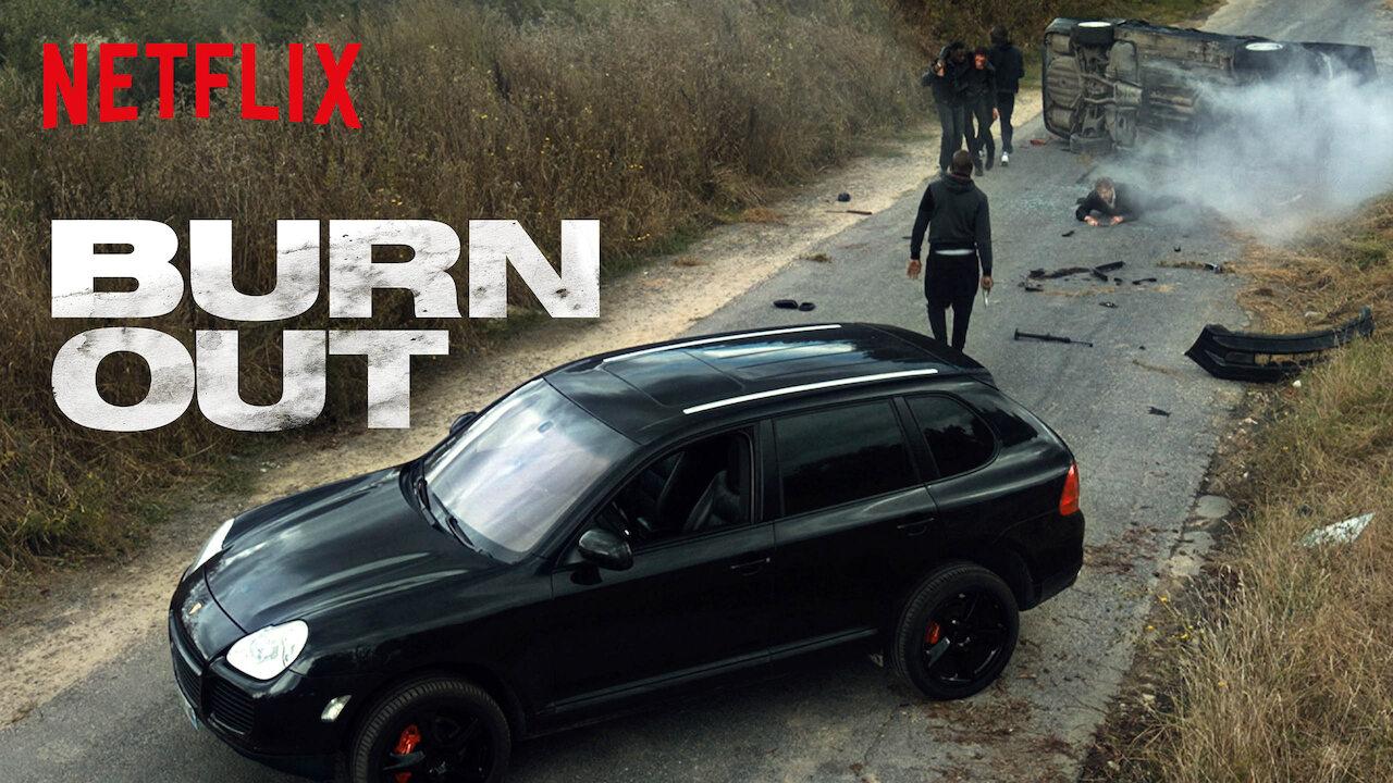 Burn Out on Netflix UK