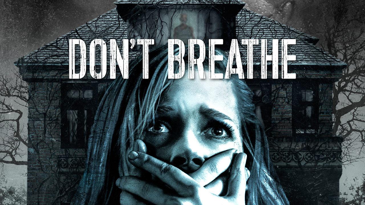 DonT Breathe Netflix