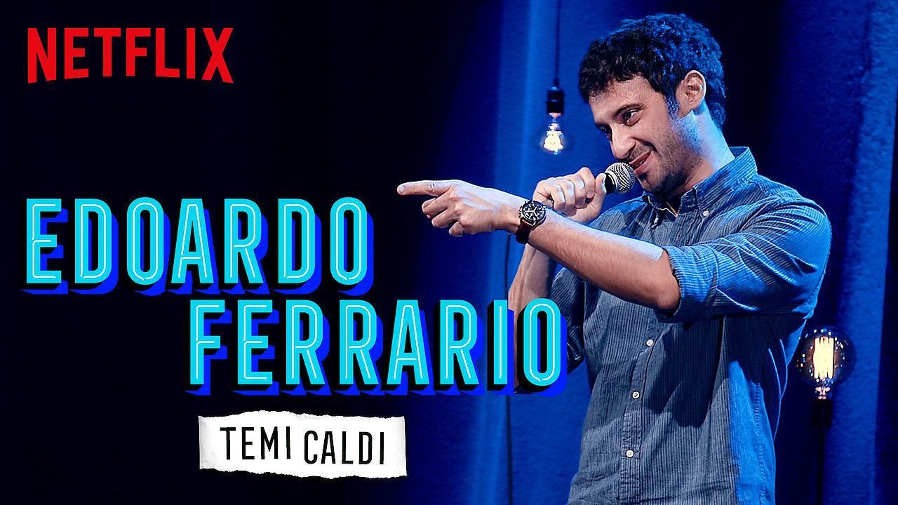 Edoardo Ferrario: Temi Caldi on Netflix UK