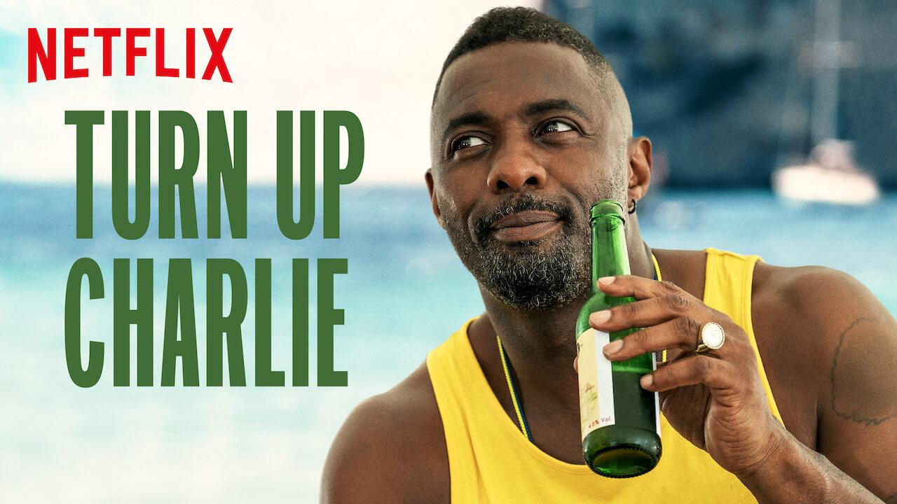 Turn Up Charlie on Netflix UK