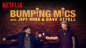 Bumping Mics with Jeff Ross & Dave Attell (2018)