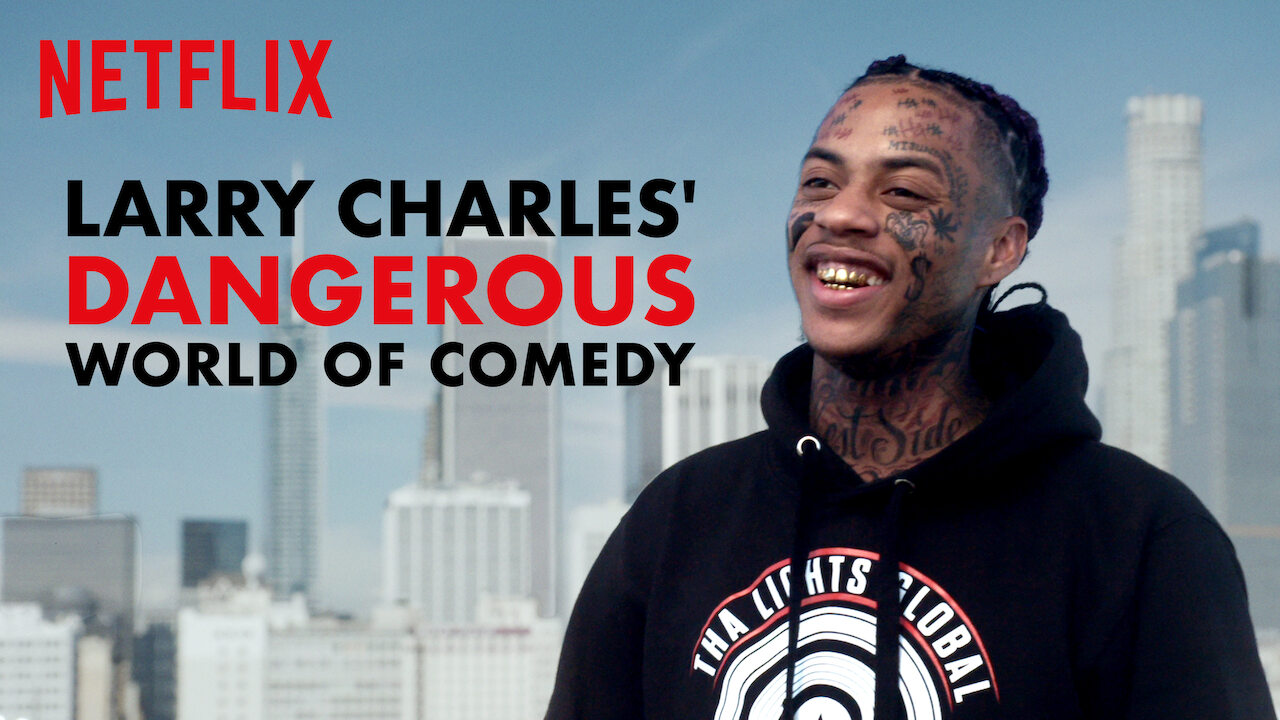 Larry Charles' Dangerous World of Comedy on Netflix UK