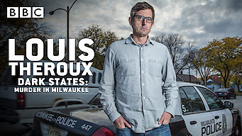 Louis Theroux: Dark States - Murder in Milwaukee (2017)