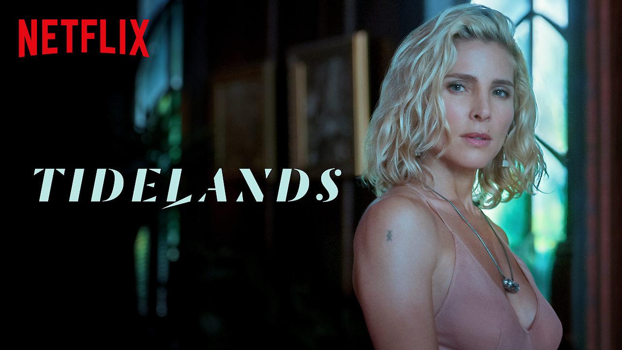 Tidelands on Netflix UK