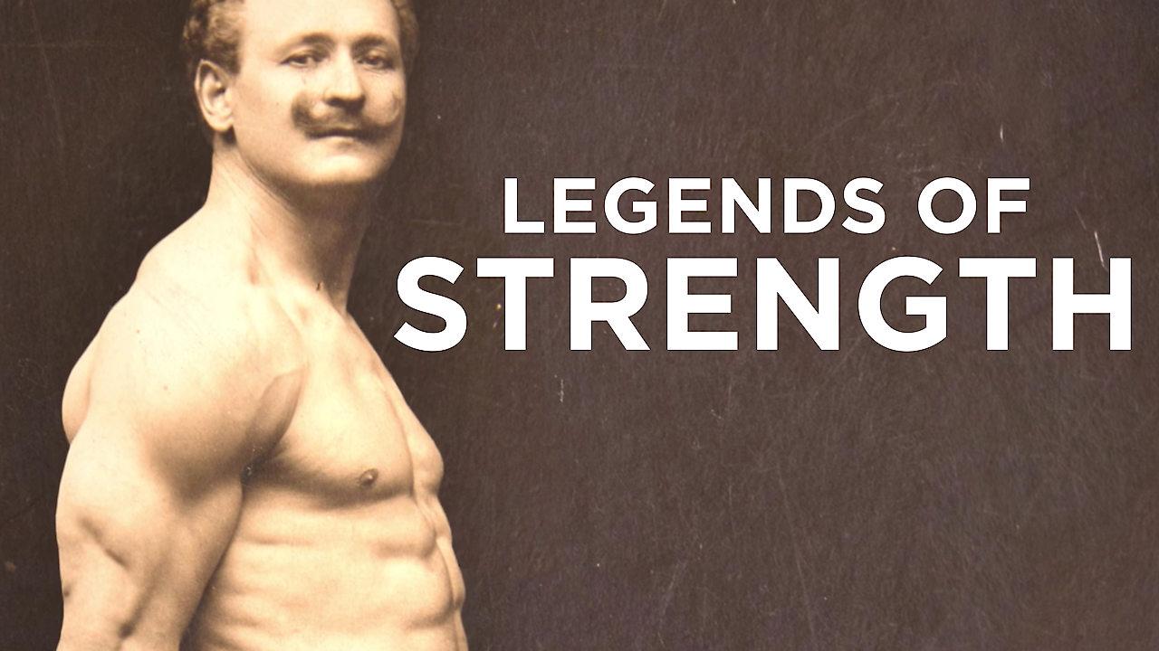 Legends of Strength on Netflix UK