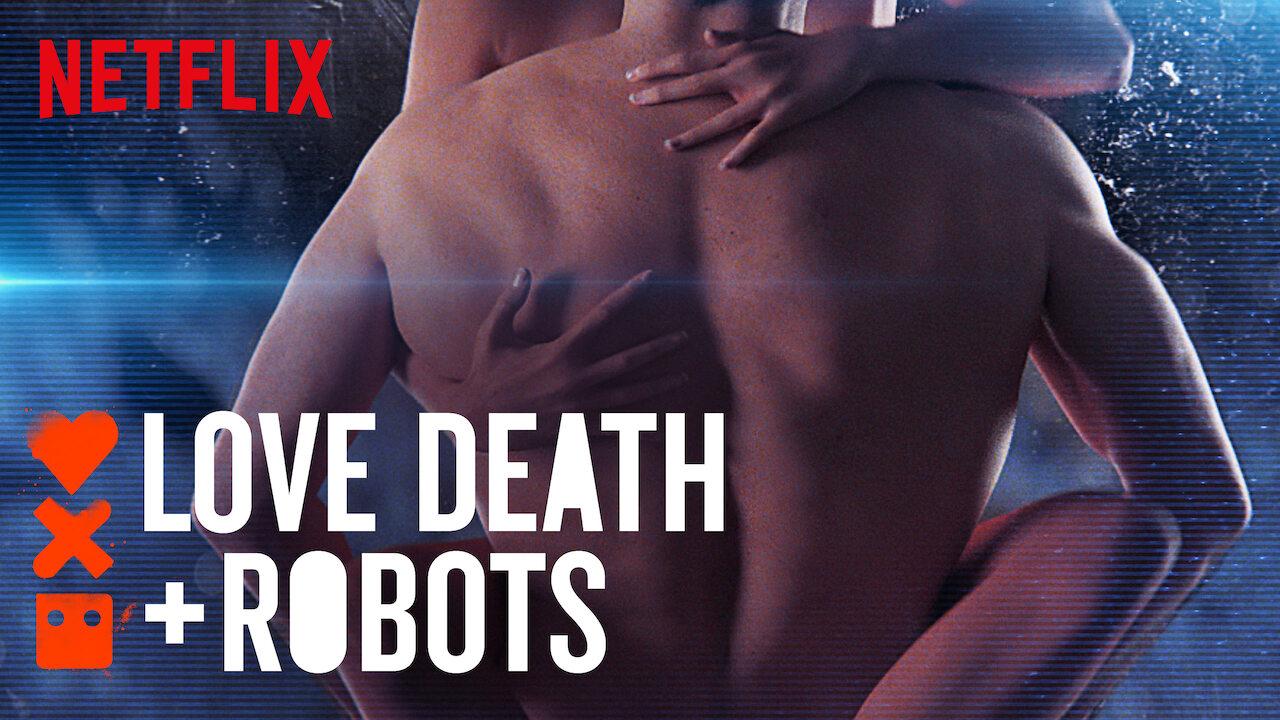 Love, Death & Robots on Netflix UK