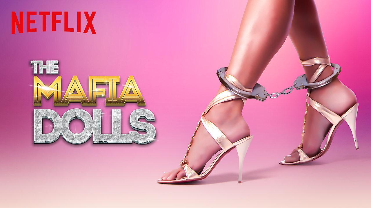 Las muñecas de la mafia on Netflix UK