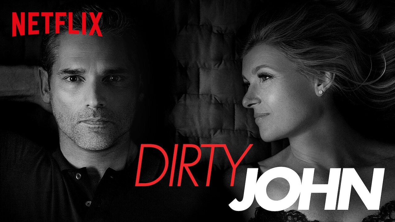 Dirty John on Netflix UK