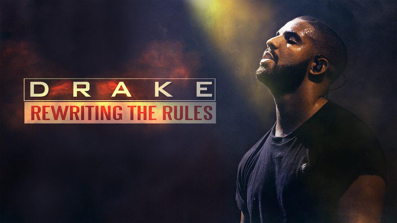 Drake: Rewriting the Rules on Netflix UK