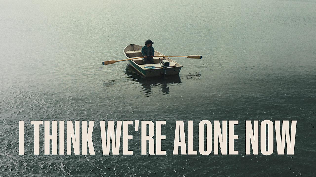 I Think We're Alone Now on Netflix UK