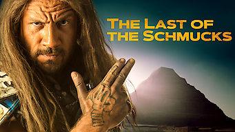 The Last of the Schmucks (2017)