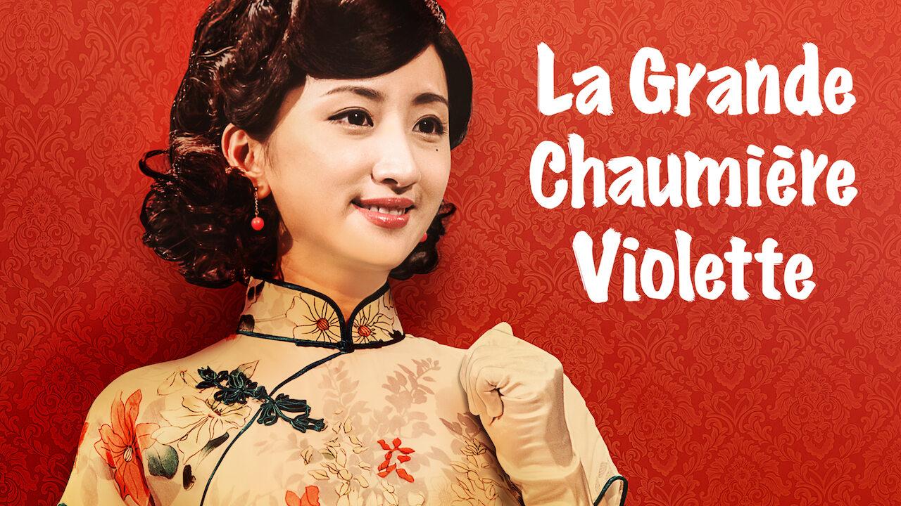 La Grande Chaumière Violette on Netflix UK