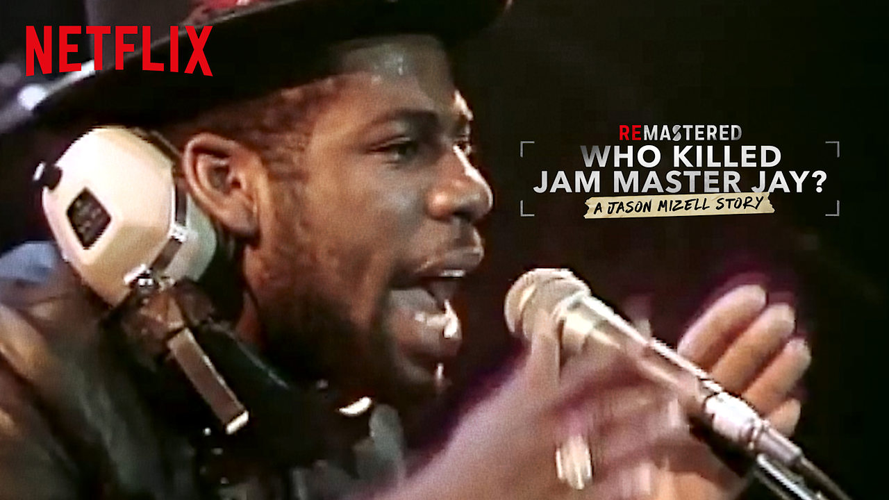 ReMastered: Who Killed Jam Master Jay? on Netflix UK