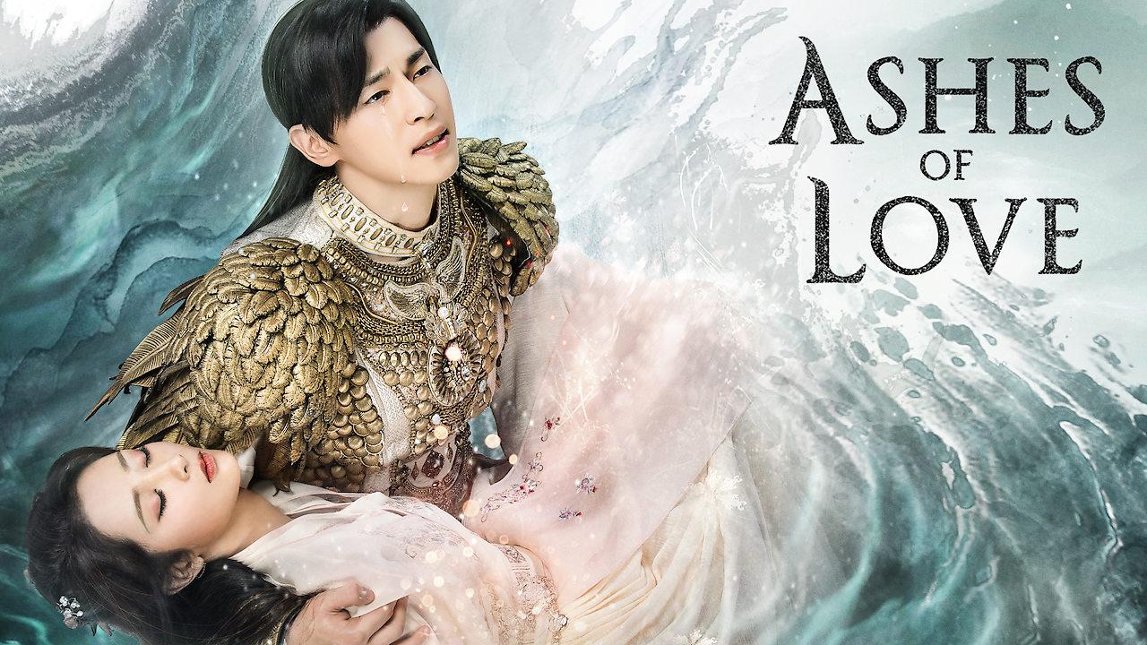 Ashes of Love on Netflix UK