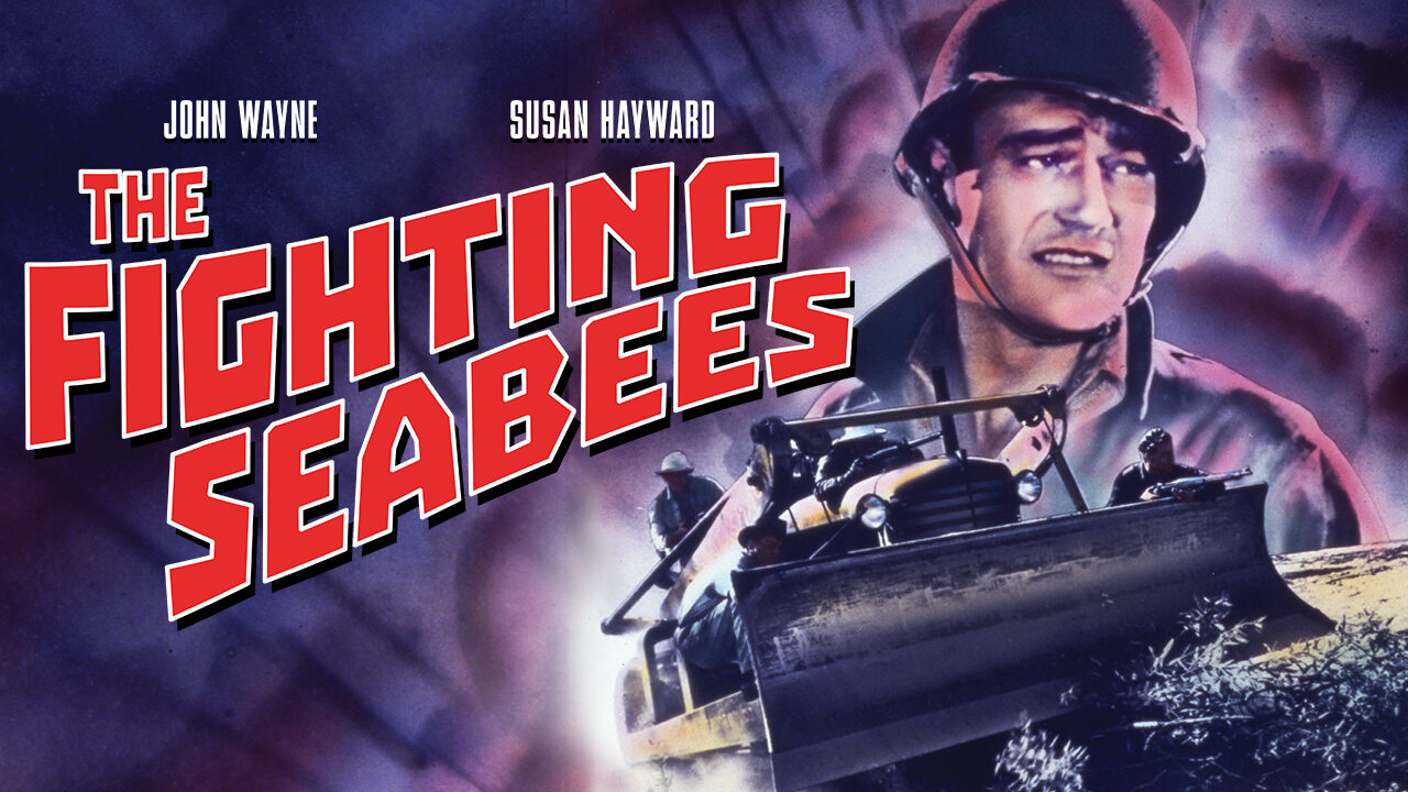 War Movie - The Fighting Seabees - 1944