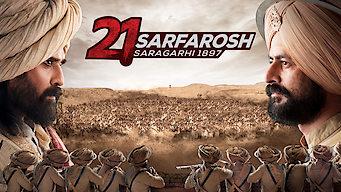 21 Sarfarosh: Saragarhi 1897 (2018)