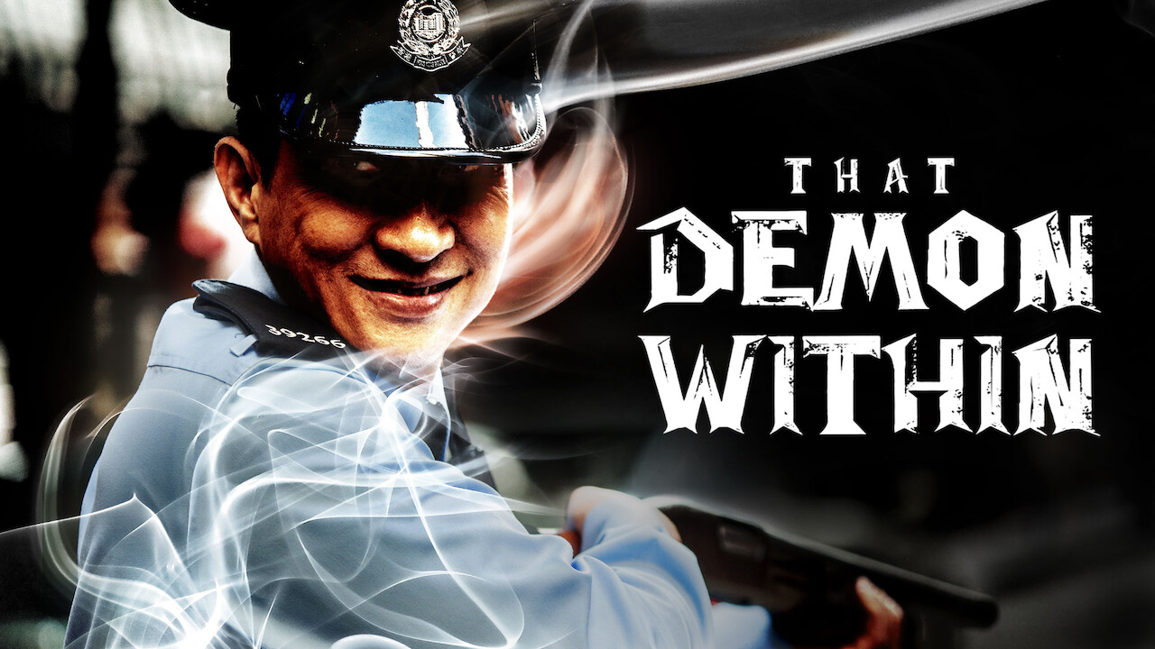 That Demon Within on Netflix UK