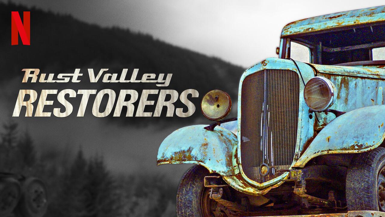 Rust Valley Restorers on Netflix UK
